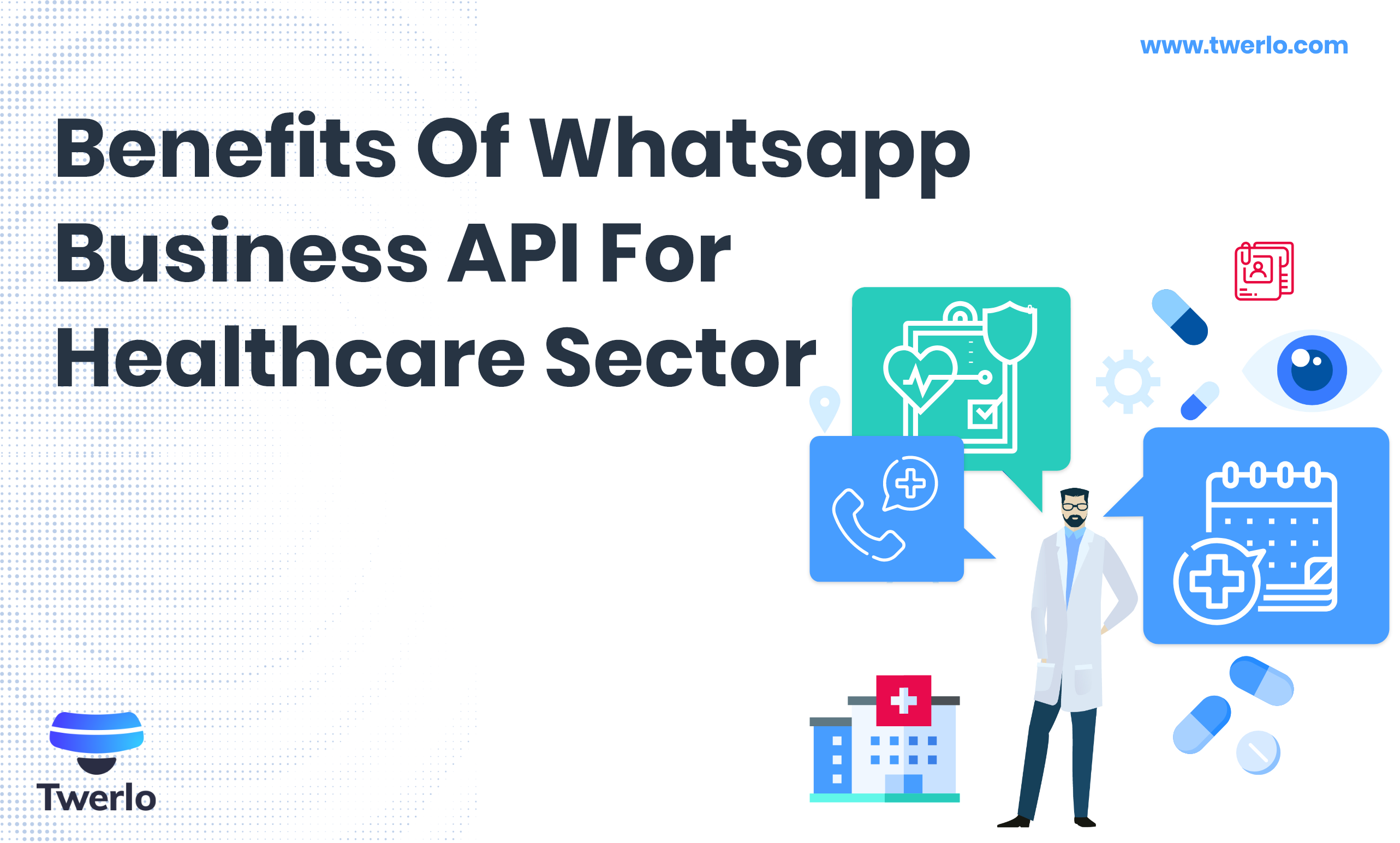 Benefits of WhatsApp Business API for healthcare sector